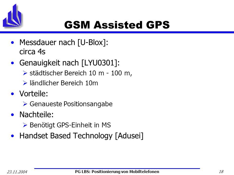 GSM Assisted GPS Messdauer nach [U-Blox]: circa 4s
